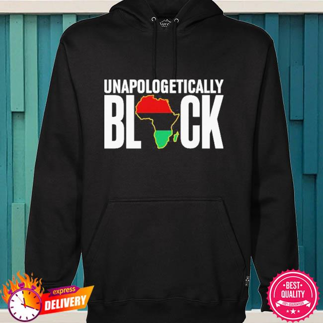 Unapologetically Black s hoodie